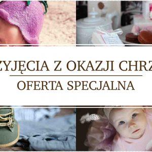 Chrzest Święty – Przyjęcia okolicznościowe – Lublin – Świdnik